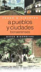 Fugas-Viajatas-a-pueblos-y-ciudades-bonaerenses-Tapa