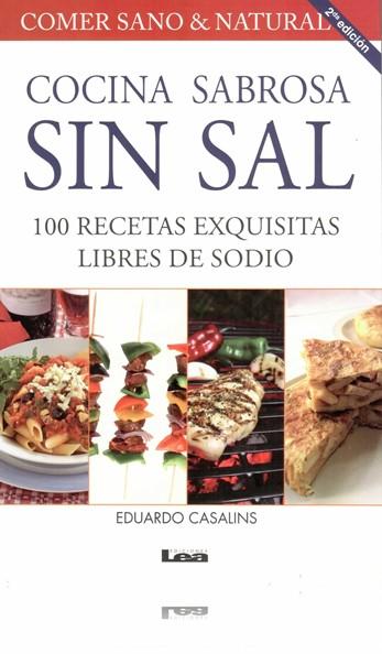 Recetas De Cocina Para Hipertensos   Cocina Sabrosa Sin Sal 100 Recetas Exquisitas Libres De Sodio