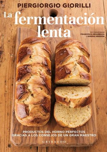 La fermentacion lenta; Piergiorgio Giorilli